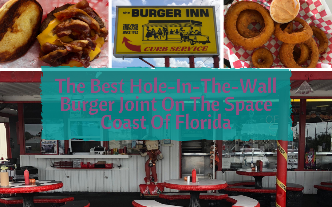 The Best Hole-In-The-Wall Burger Joint On The Space Coast Of Florida